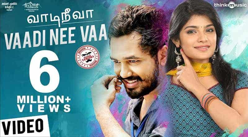 Vaadi Nee Vaa Song Lyrics From Meesaya Murukku