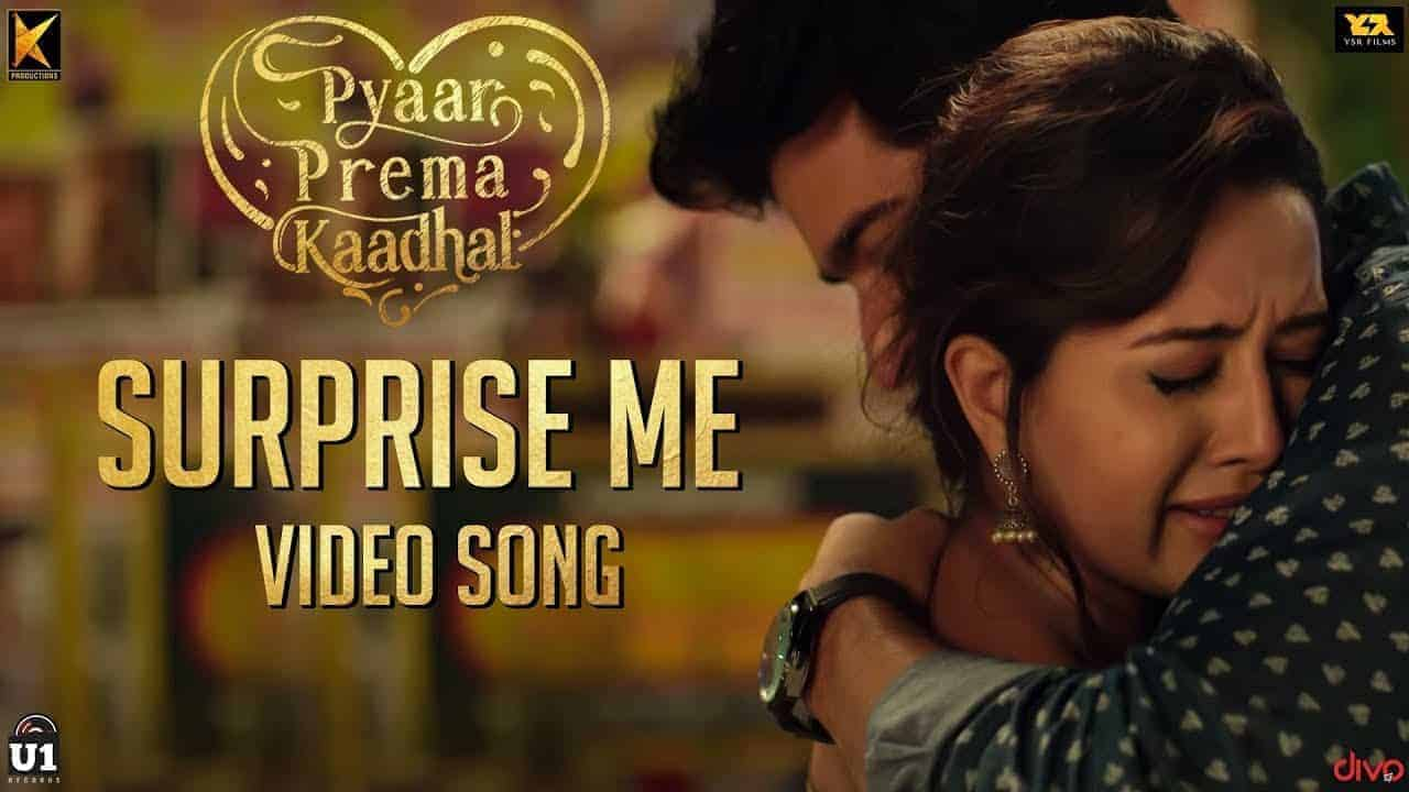 Surprise Me Song Lyrics From Pyaar Prema Kaadhal