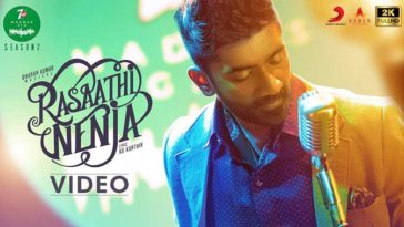 Rasaathi Nenja Song Lyrics – 7UP Madras Gig