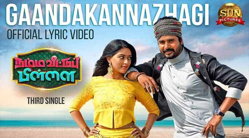 Gaanda Kannazhagi Song Lyrics From Namma Veettu Pillai
